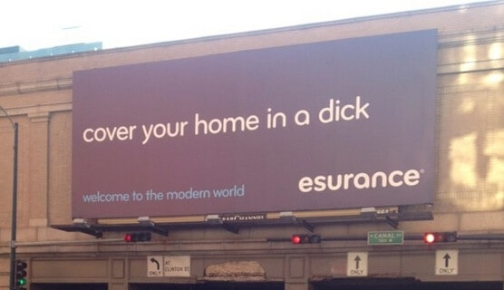 Esurance Pulled A Dick Move With This Billboard
