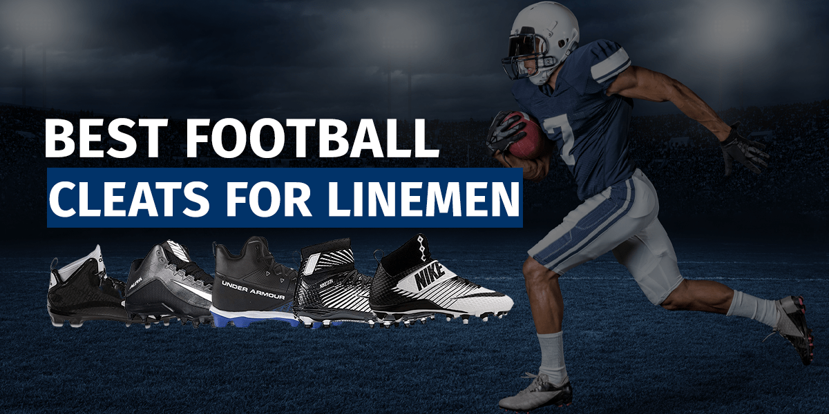 10 Best Football Cleats for Linemen in