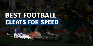 Best Football Cleats Speed Featured Image