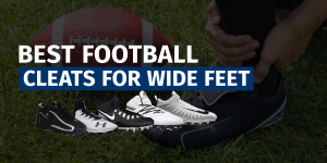 Best Football Cleats Wide Feet Featured Image