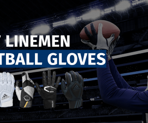 Best Linemen Football Gloves Featured Image