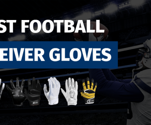 Best Football receiver gloves featured image