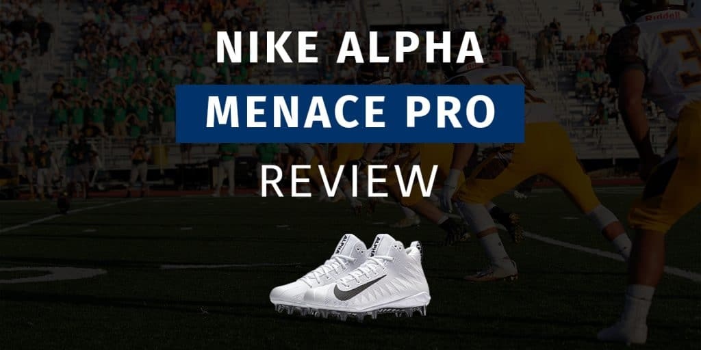 Nike Alpha Menace Pro Review Featured Image