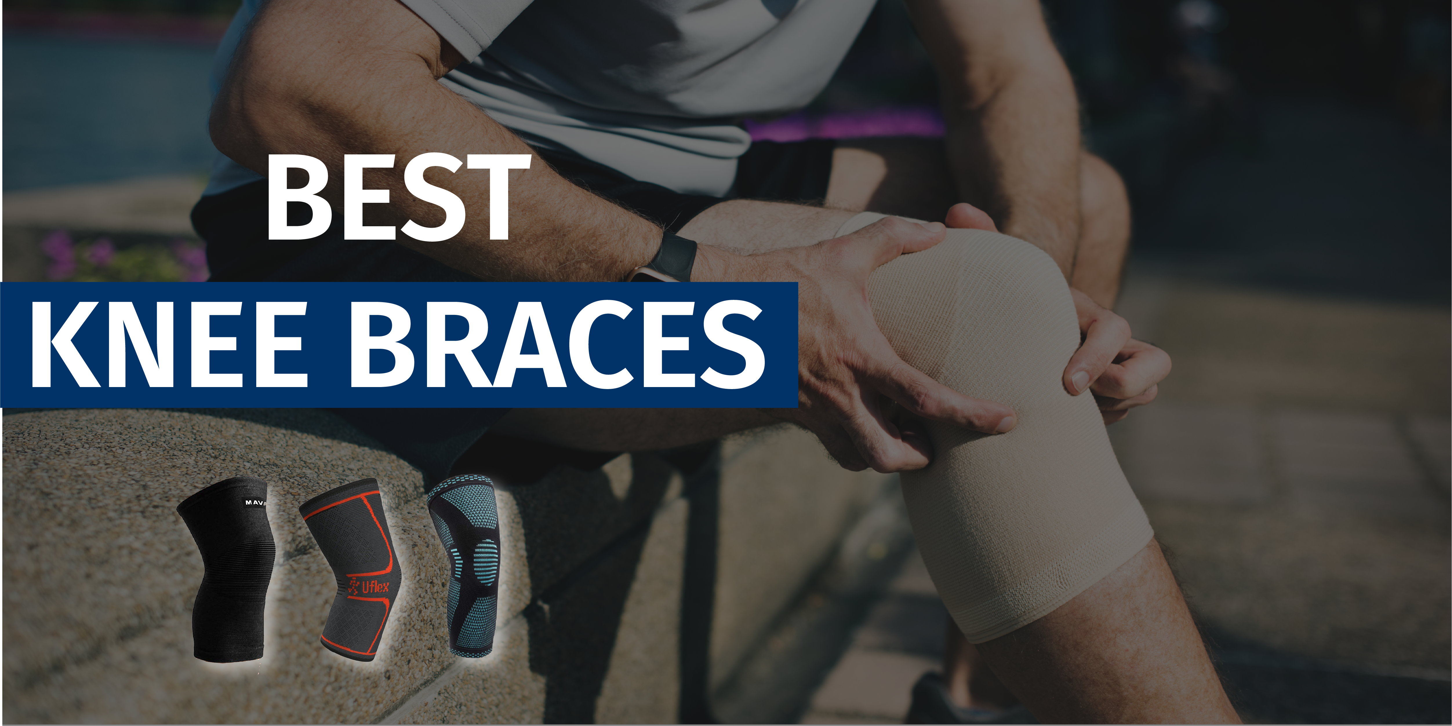 Best Knee Braces for Featured Image